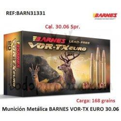 Munición Metálica BARNES VOR-TX EURO 30.06
